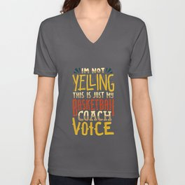 This Is Just My Basketball Coach Voice - Coaching Unisex V-Neck
