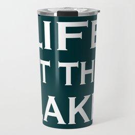 Life At The Lake - Green and White Travel Mug