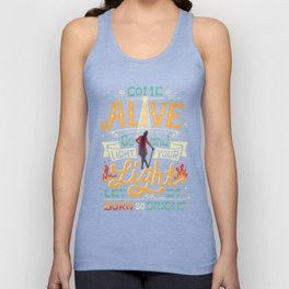 Come Alive Unisex Tank Top