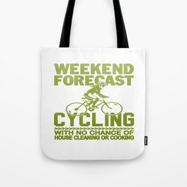 WEEKEND FORECAST CYCLING Tote Bag