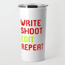 Write Shoot Edit Repeat Red Film School Travel Mug