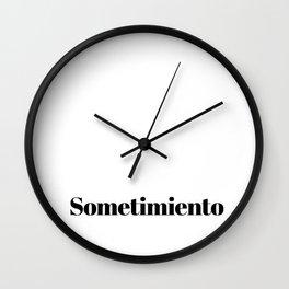 Sometimiento Wall Clock