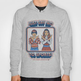 SAY NO TO SPORTS Hoody