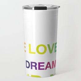 The Lovers, The Dreamers, and Me Travel Mug