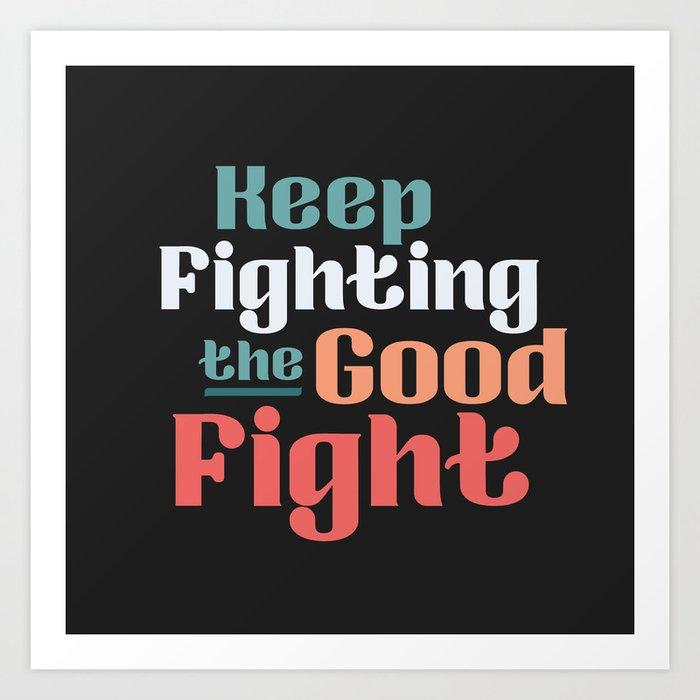 The Good Fight II Art Print