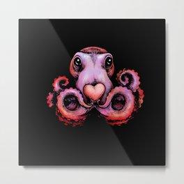 Octopus needs love 2 Metal Print