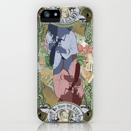 Money is the Difference Between a Business and a Booty Call iPhone Case