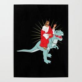 Jesus Riding A Dinosaurs Rex Gift Poster