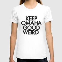 KEEP OMAHA GOOD WEIRD (variant) T-shirt
