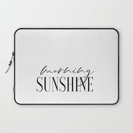 Morning Sunshine, Calligraphy Print, Couple Bedroom Print, PrintableArt Laptop Sleeve