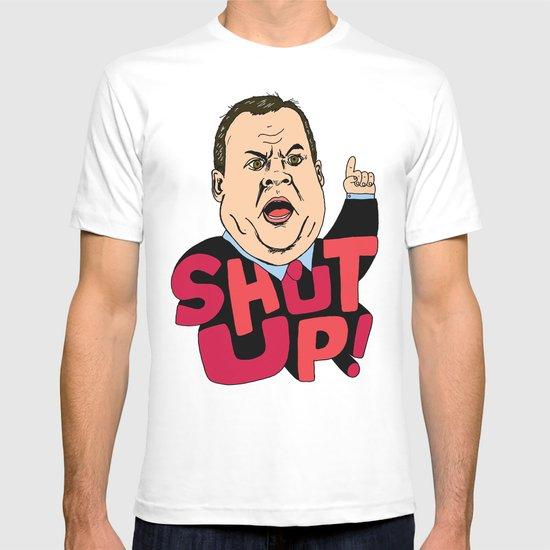 """Christie says """"Shut up!"""" T-shirt"""
