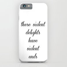 Violent ends Slim Case iPhone 6s