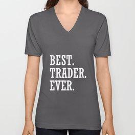 Best Trader Ever Stocks Forex Trading Unisex V-Neck