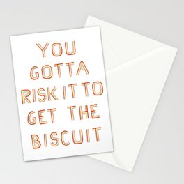 You gotta Risk it to get the Biscuit Stationery Cards