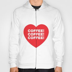 COFFEE! Hoody