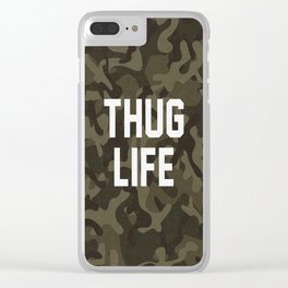 Thug Life - camouflage version Clear iPhone Case