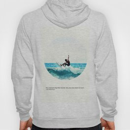 Surf Quote Hoody