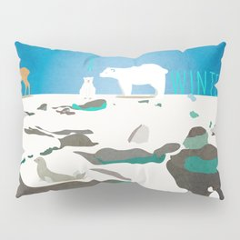 No winter lasts forever 1 Pillow Sham