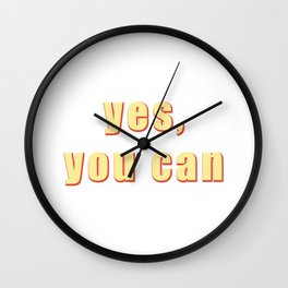 Yes You Can, Retro Aesthetic, Fun, Funky, 80s, 90s vintage wall art, bedroom, indi Wall Clock