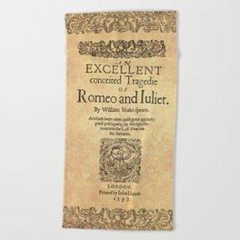 Shakespeare, Romeo and Juliet 1597 Beach Towel