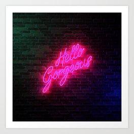 Hello Gorgeous - Neon Sign Kunstdrucke
