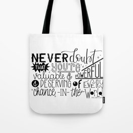 Never doubt Tote Bag