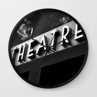 theatre Wall Clocks featuring Theatre Sign by Griffin Lauerman