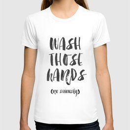 Wash those hands Toilet sign Bathroom rules INSTANT DOWNLOAD Kids wall art Loo sign Washroom sign Ba T-shirt