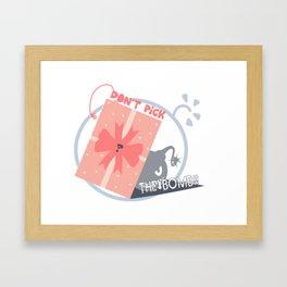 Don't Pick Up the Bomb Framed Art Print
