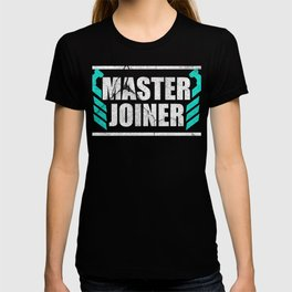 carpenter wood gift joiner craftsman job T-shirt