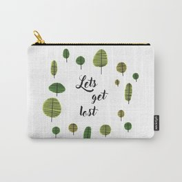 lets get lost Carry-All Pouch