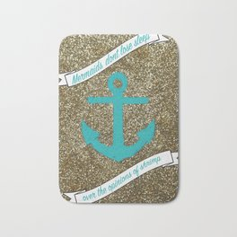 Mermaids dont lose sleep over the opinions of shrimp Bath Mat