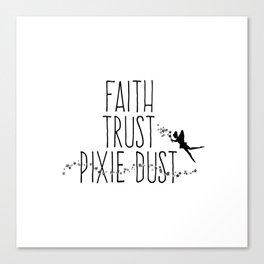 Faith Trust Pixie Dust Fairy Hand Printing Canvas Print