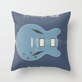 Like These Times Throw Pillow