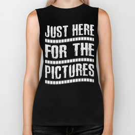 Just Here For The Pictures Biker Tank