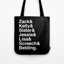 Saved by Zack & Kelly & Slater & Jessie & Lisa & Screech Tote Bag