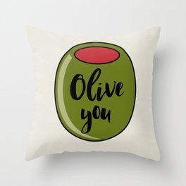 Olive You I Love You Funny Cute Valentine's Day Art Throw Pillow