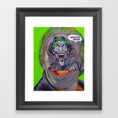 Ha Ha Ha Ha Ha! The Joker! Framed Art Print