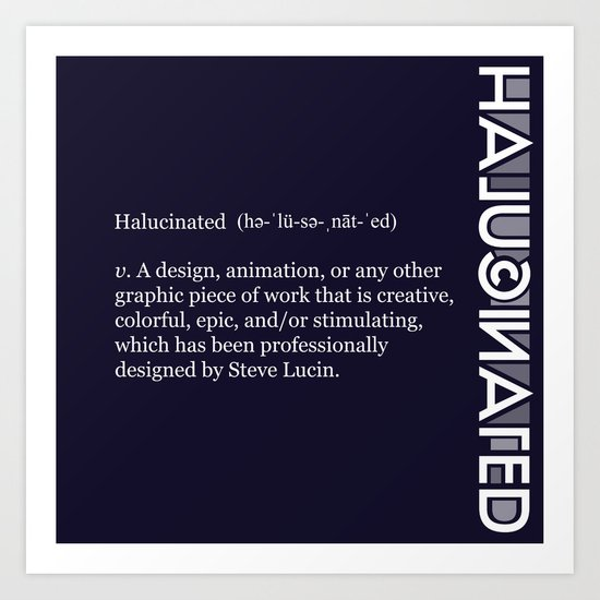 Halucinated Defined Remix Art Print