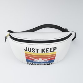 SWIMMING/ SWIMMER - just keep swimming Fanny Pack