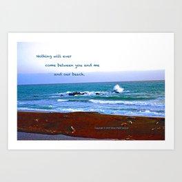 """Moonstone Beach #1"" with poem: Our Beach Art Print"