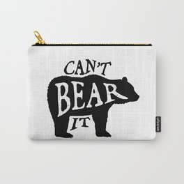 Can't Bear It Carry-All Pouch