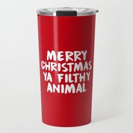 Merry Christmas Ya Filthy Animal, Funny, Saying Travel Mug