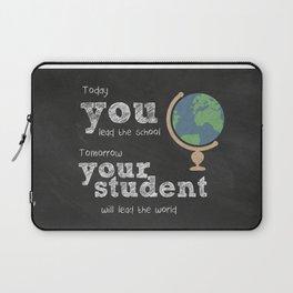 Lead the world | Teacher Appreciation Laptop Sleeve