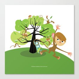Tell those monkeys to leave your tree. Canvas Print