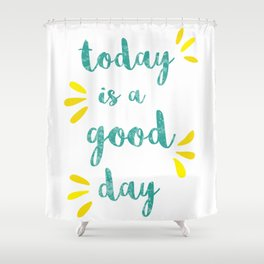 Good Day Print Shower Curtain