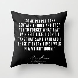 2 | Ray Lewis Quotes 190511 Throw Pillow