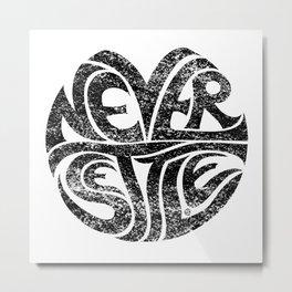 Never Settle. Metal Print
