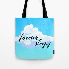 Forever Sleepy Tote Bag
