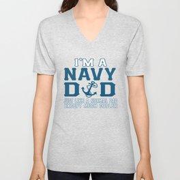 I'M A NAVY DAD Unisex V-Neck